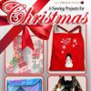 6 Sewing Projects for Christmas How to Make Easy Last Minute Christmas Gifts eBook