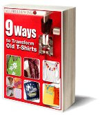 9 Ways to Transform Old T-Shirts eBook
