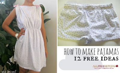 How to Make Pajamas
