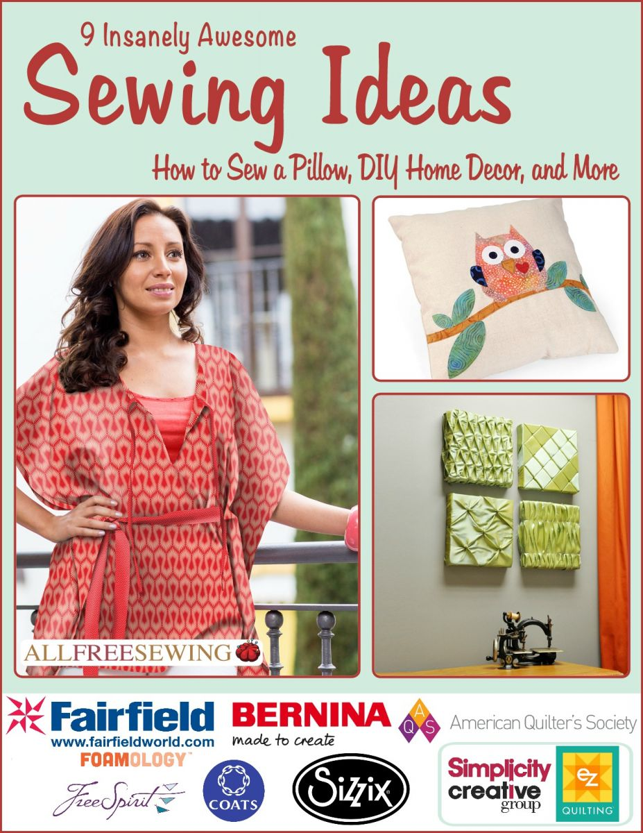 9 Insanely Awesome Sewing Ideas: How to Sew a Pillow, DIY Home Decor, and More